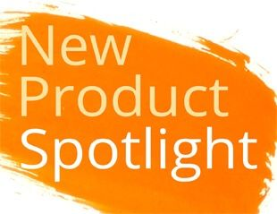 New Product Spotlight
